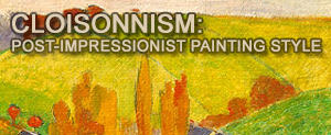 Cloisonnism: Post-Impressionist painting style